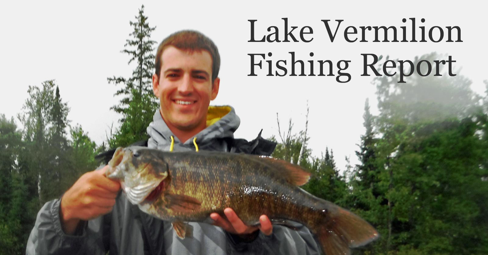 Lake vermilion fishing report west end for Lake fishing report